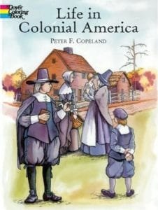 the daily life in colonial america